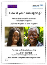 skin ageing flyer, African and African-Caribbean volunteers needed aged 18-30yrs and 70yrs+